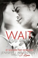 https://www.goodreads.com/book/show/17314430-wait-for-you?from_search=true